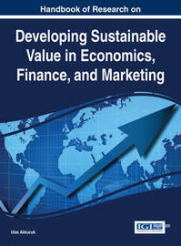 Developing Sustainable Value in Economics, Finance, and Marketing
