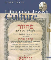 Lithuanian Jewish Culture by Dovid Katz image