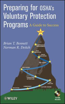 Preparing for OSHA's Voluntary Protection Programs by Brian P. Bennett