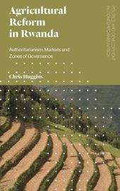 Agricultural Reform in Rwanda by Chris Huggins