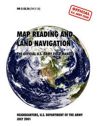 Map Reading and Navigation by U.S. Army Department