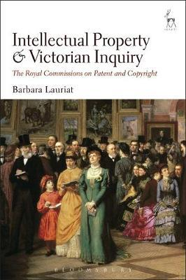 Intellectual Property and Victorian Inquiry by Barbara Lauriat