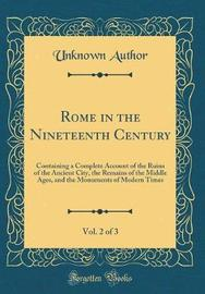 Rome in the Nineteenth Century, Vol. 2 of 3 by Unknown Author image