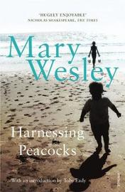 Harnessing Peacocks by Mary Wesley