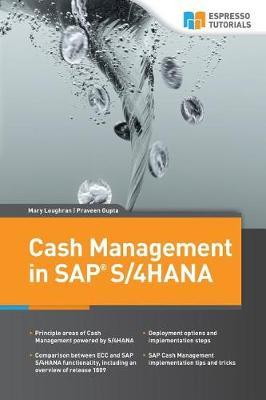 Cash Management in SAP S/4HANA by Praveen Gupta