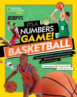 It's a Numbers Game! Basketball by James Buckley