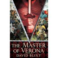 The Master of Verona by David Blixt image