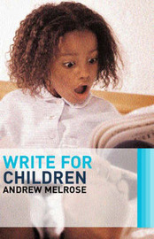 Write for Children by Andrew Melrose image