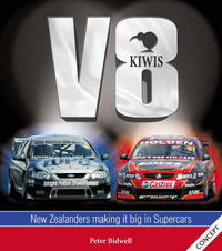 V8 Kiwis: New Zealanders Making it Big in Touring Cars by Peter Bidwell image