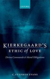 Kierkegaard's Ethic of Love by C. Stephen Evans image