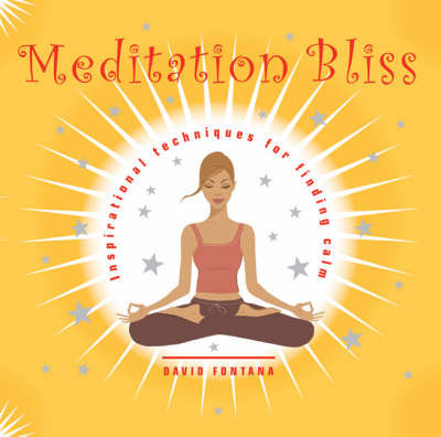 Meditation Bliss by David Fontana