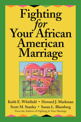 Fighting for Your African American Marriage by Keith E. Whitfield