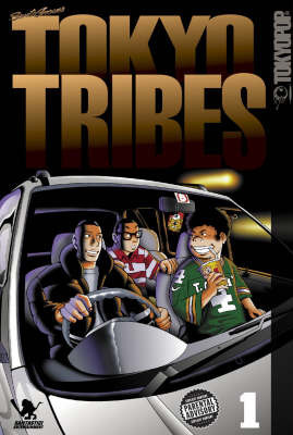 Tokyo Tribes: v. 1 by Santa Inoue