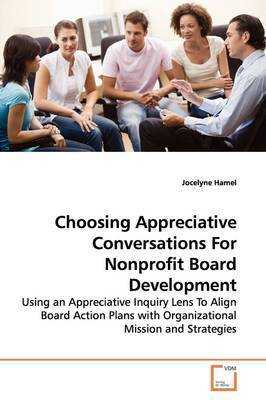 Choosing Appreciative Conversations for Nonprofit Board Development by Jocelyne Hamel