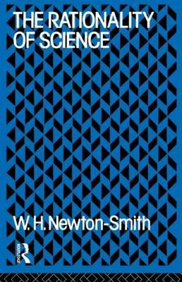 The Rationality of Science by W.H. Newton-Smith image