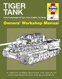 Haynes Tiger Tank Owners' Workshop Manual by David Fletcher