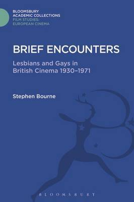 Brief Encounters by Stephen Bourne
