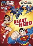 Heart of a Hero by Courtney Carbone