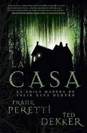 La Casa by Frank Peretti