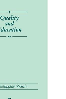 Quality and Education by Christopher Winch image