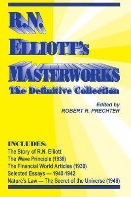 R.N. Elliott's Masterworks by Ralph Nelson Elliott image