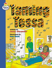 Story Street Fluent Step 11: Taming Tessa Large Book Format by Martin Coles