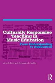 Culturally Responsive Teaching in Music Education by Vicki R. Lind