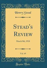Stead's Review, Vol. 49 by Henry Stead image