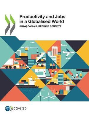 Productivity and jobs in a globalised world by Oecd image