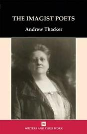 The Imagist Poets by Andrew Thacker image