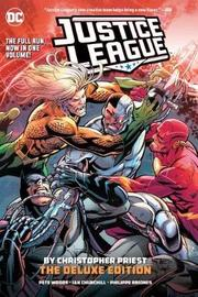 Justice League: The Rebirth Deluxe Edition Book 4 by Christopher Priest