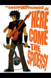 Amazing Joy Buzzards: v. 1: Here Comic the Spiders by Mark Andrew Smith image