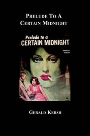 Prelude to a Certain Midnight by Gerald Kersh image