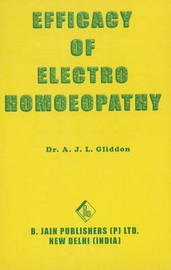 Efficacy of Electro Homoeopathy by A. J. L. Gliddon image