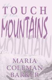 The Touch of the Mountains by Maria Coleman Barker image