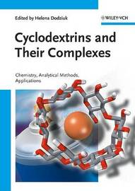 Cyclodextrins and Their Complexes: Chemistry, Analytical Methods, Applications