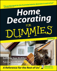 Home Decorating For Dummies by Patricia McMillan