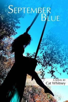 September Blue by Cat Whitney