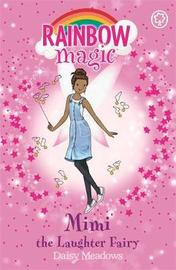 Rainbow Magic: Mimi the Laughter Fairy by Daisy Meadows
