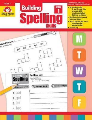 Building Spelling Skills Grade 1 by Evan-Moor Educational Publishers