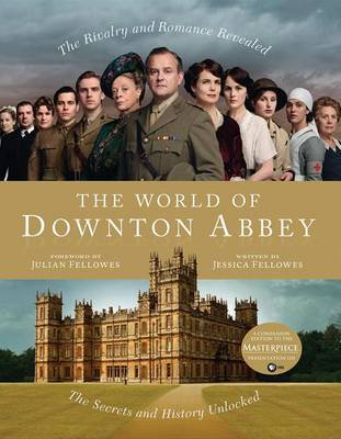 The World of Downton Abbey (US Ed.) by Jessica Fellowes