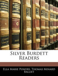 Silver Burdett Readers by Ella Marie Powers