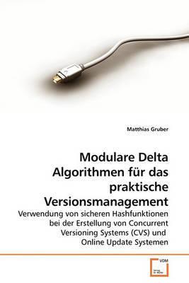 Modulare Delta Algorithmen Fr Das Praktische Versionsmanagement by Matthias Gruber image