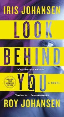 Look Behind You by Iris Johansen