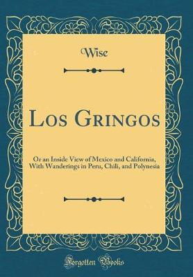 Los Gringos by Wise Wise