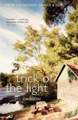Trick Of The Light by Jill Dawson image