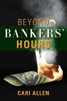 Beyond Bankers' Hours by Cari Allen image