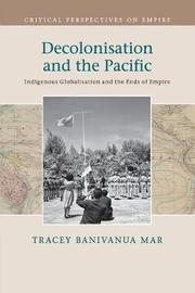 Critical Perspectives on Empire by Tracey Banivanua-Mar