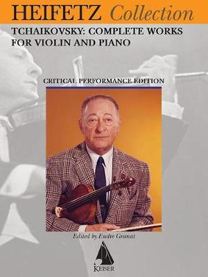 Tchaikovsky Complete Works for Violin and Piano | Pyotr
