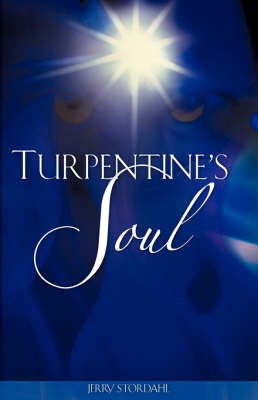 Turpentine's Soul by Jerry Stordahl image